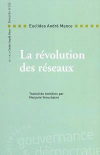 La révolution des réseaux : la collaboration solidaire comme alternative post-capitaliste à la mondialisation