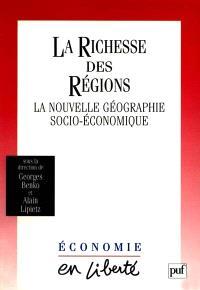 La richesse des régions : la nouvelle géographie socioéconomique