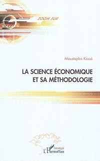 La science économique et sa méthodologie