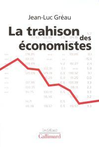 La trahison des économistes