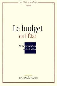 Le budget de l'Etat : de la préparation à l'exécution