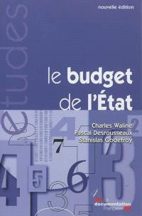 Le budget de l'Etat : nouvelles règles, nouvelles pratiques