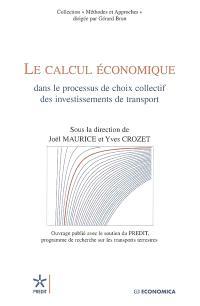 Le calcul économique dans le processus de choix collectif des investissements de transport
