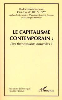 Le capitalisme contemporain : des théorisations nouvelles ?