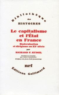 Le Capitalisme et l'Etat en France : modernisation et dirigisme au 20e siècle