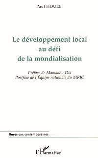 Le développement local au défi de la mondialisation