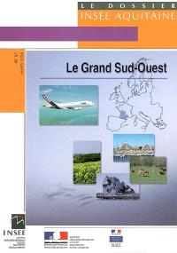 Le Grand Sud-Ouest