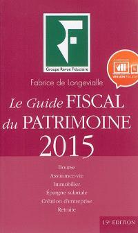 Le guide fiscal du patrimoine 2015