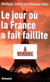 Le jour où la France a fait faillite