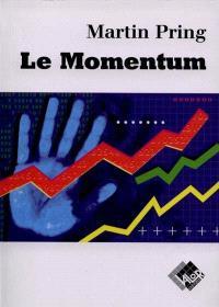 Le momentum par Martin Pring : MACD, RSI, ROC, KST, stochastique