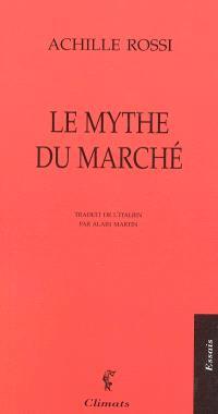 Le mythe du marché