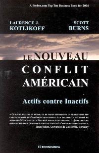 Le nouveau conflit américain : actifs contre inactifs