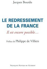 Le redressement de la France : il est encore possible