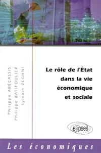 Le rôle de l'Etat dans la vie économique et sociale