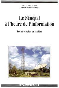 Le Sénégal à l'heure de l'information : technologies et société