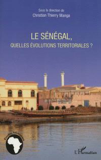 Le Sénégal, quelles évolutions territoriales ?