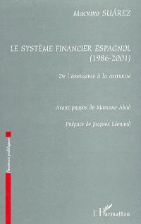 Le système financier espagnol, 1986-2001 : de l'émergence à la maturité