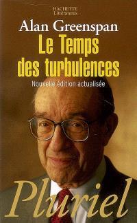 Le temps des turbulences