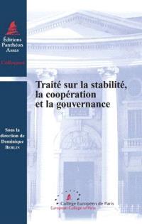 Le traité sur la stabilité, la coopération et la gouvernance