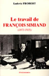 Le travail de François Simiand (1873-1935)