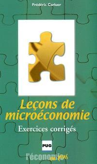 Leçons de microéconomie : exercices corrigés