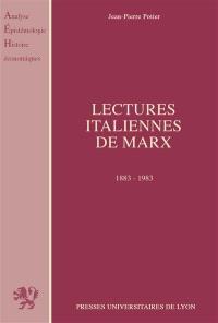 Lectures italiennes de Marx : les conflits d'interprétation chez les économistes et les philosophes, 1883-1983