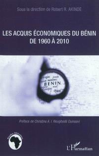 Les acquis économiques du Bénin de 1960 à 2010 : actes du symposium organisé à Cotonou du 22 au 23 juillet 2010