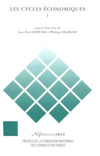 Les Cycles économiques. Volume 1