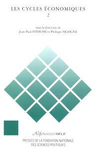 Les Cycles économiques. Volume 2