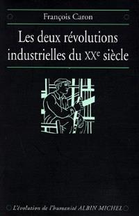 Les deux révolutions industrielles du XXe siècle