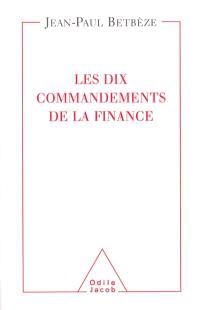 Les dix commandements de la finance
