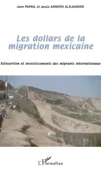 Les dollars de la migration mexicaine : réinsertion et investissements des migrants internationaux