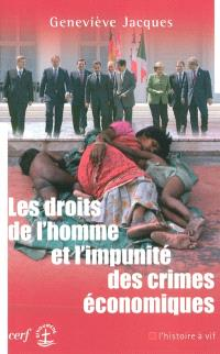 Les droits de l'homme et l'impunité des crimes économiques
