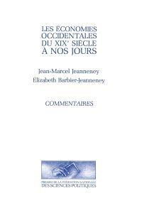 Les économies occidentales du XIXe siècle à nos jours. Volume 2, Commentaires
