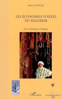 Les économies voilées du Maghreb : de la technique à l'éthique