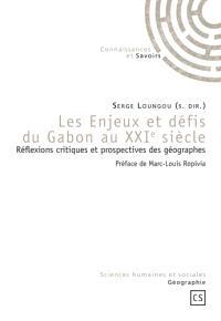 Les enjeux et défis du Gabon au XXIe siècle : réflexions critiques et prospectives des géographes