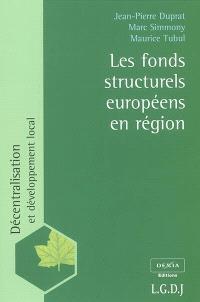 Les fonds structurels européens en région