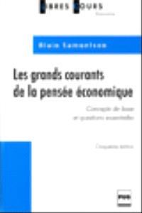 Les Grands courants de la pensée économique : concepts de base et questions essentielles
