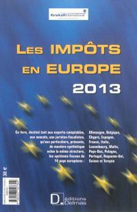Les impôts en Europe 2013 = Taxes in Europe 2013