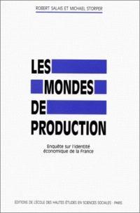 Les Mondes de production : enquête sur l'identité économique de la France