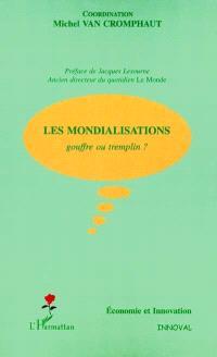 Les mondialisations : gouffre ou tremplin ?