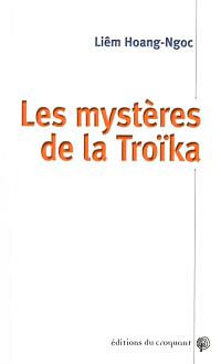 Les mystères de la Troïka