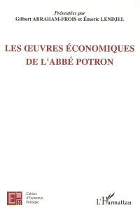 Les oeuvres économiques de l'abbé Potron