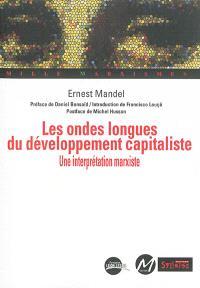 Les ondes longues du développement capitaliste : une interprétation marxiste