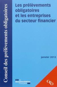Les prélèvements obligatoires et les entreprises du secteur financier : janvier 2013
