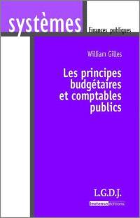 Les principes budgétaires et comptables publics