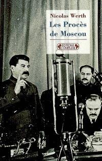 Les procès de Moscou : 1936-1938