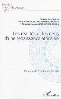Les réalités et les défis d'une renaissance africaine