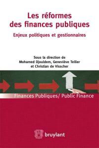 Les réformes des finances publiques : enjeux politiques et gestionnaires