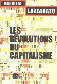 Les révolutions du capitalisme : un défi pour les altermondialistes
